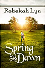 Spring Dawn (Seasons of Faith Book 3) Kindle Edition