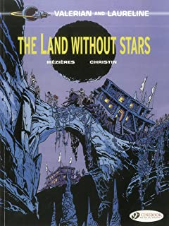 The Land Without Stars (Valerian & Laureline)