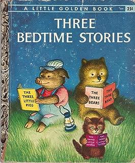 Three Bedtime Stories: The Three Little Kittens / The Three Bears / The Three Little Pigs
