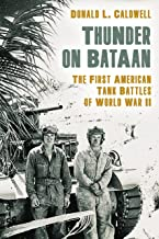Get Thunder on Bataan: The First American Tank Battles of World War II 0811737713/ English PDF