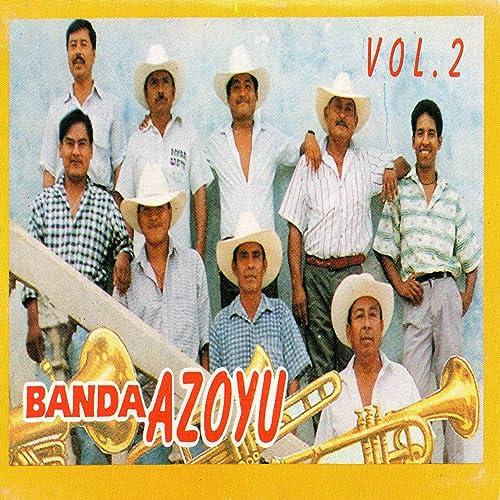 Tradiciones de Mi Pueblo de Banda Azoyu en Amazon Music ...