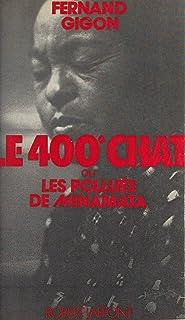 Le 400e chat: Ou Les pollués du Minamata (French Edition)