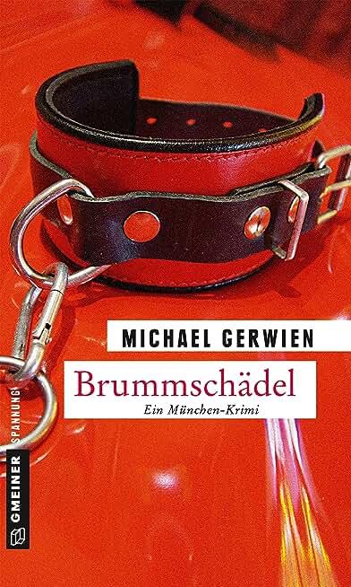 Brummschädel: Ein Fall für Exkommissar Max Raintaler (German Edition)