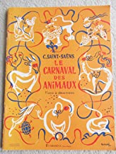 LE CARNAVAL DES ANIMAUX (CARNIVAL OF THE ANIMALS) Piano Solo (Editions Durand)