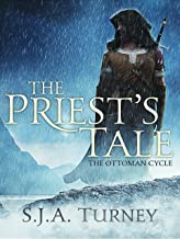 The Priest's Tale (Ottoman Cycle Book 2) (English Edition)