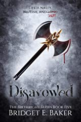 Disavowed: An Urban Fantasy Romance (The Birthright Series Book 5) Kindle Edition