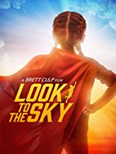 Best look to the sky documentary Reviews