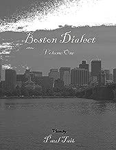 Boston Dialect: Volume I