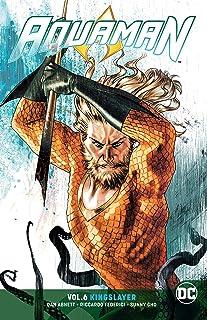 Aquaman Volume 6: Kingslayer