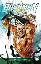 Best aquaman vol 6 kingslayer Reviews