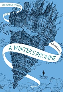 A Winter's Promise: Book One of The Mirror Visitor Quartet (The Mirror Visitor Quartet, 1)