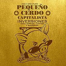 Pequeño cerdo capitalista: Inversiones [Little Capitalist Pig: Investments]