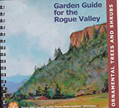 Garden Guide for the Rogue Valley: Ornamental Trees and Shrubs