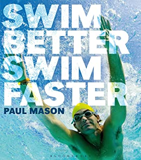 Swim Better, Swim Faster (English Edition)