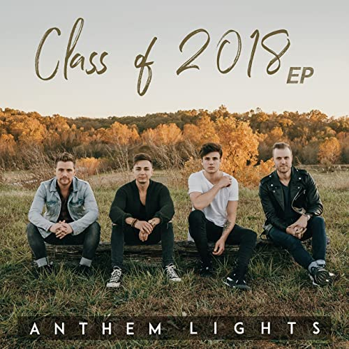 Class Of 2018 Ep By Anthem Lights On Amazon Music Amazon Com