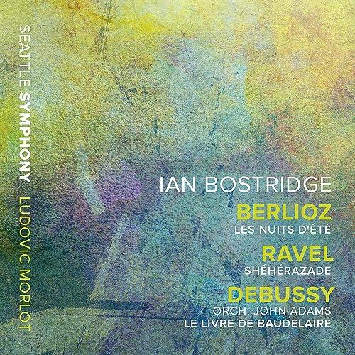Berlioz Les Nuits D Ete Ravel Sheherazade Adams Le Livre De Baudelaire After Debussy S L 64