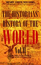The Historians' History of the World Vol.2 (of 25) (Illustrations): Israel, India, Persia, Phoenicia, Minor Nations of Western Asia (The Historians' History of the World Series)