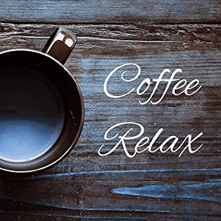 Coffee Relax – Instrumental Jazz for Restaurant, Piano Bar, Jazz Cafe, Relax, Stress Free, Soft Jazz