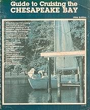Chesapeake Bay Magazine's Guide to Cruising the Chesapeake Bay 1986 Edition