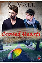 Crossed Hearts: A Hearts and Scars Novel Kindle Edition