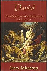 DANIEL Principles of Leadership, Success, and Achievement Hardcover