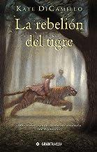 La rebelión del tigre (Spanish Edition)