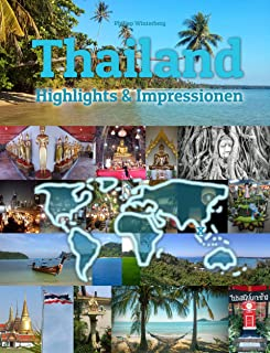 Thailand Highlights & Impressionen: Original Wimmelfotoheft mit Wimmelfoto-Suchspiel (4K Ultra HD Edition) (German Edition)