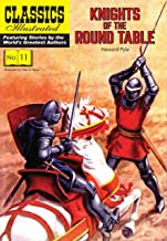 Knights of the Round Table (Classics Illustrated)