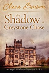 The Shadow at Greystone Chase (An Angela Marchmont Mystery Book 10) (English Edition) Format Kindle
