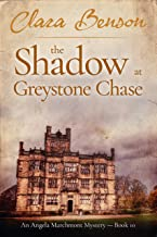 The Shadow at Greystone Chase (An Angela Marchmont Mystery Book 10)