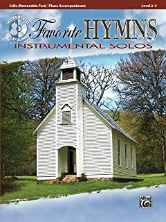 Favorite Hymns Instrumental Solos for Strings: Cello, Book & Online Audio (Instrumental Solos Series)