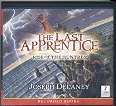 The Last Apprentice: Rise of the Huntress, 7 CDs [Complete & Unabridged Audio Work]