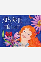 Sparkle and the Light (Sparkle Series Book 2) Kindle Edition
