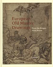 European Old Master Drawings: From the Bruges Print Room