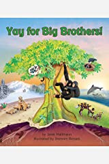 Yay for Big Brothers! Paperback