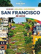 San Francisco De cerca 4 (Lonely Planet-Guías De cerca)