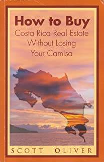 How To Buy Costa Rica Real Estate Without Losing Your Camisa