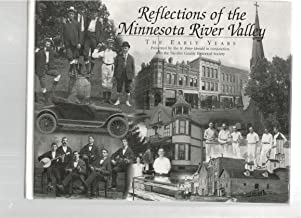 Reflections of the Minnesota River Valley The Early Years