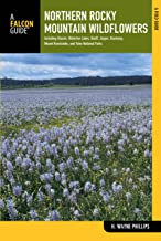 Northern Rocky Mountain Wildflowers: Including Glacier, Waterton Lakes, Banff, Jasper, Kootenay, Mount Revelstoke, And Yoho National Parks (Wildflower Series)