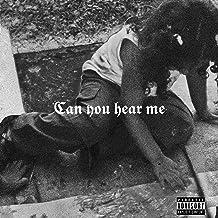 Can You Hear Me? [Explicit]