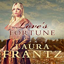 Love's Fortune: Ballantyne Legacy Series, Book 3
