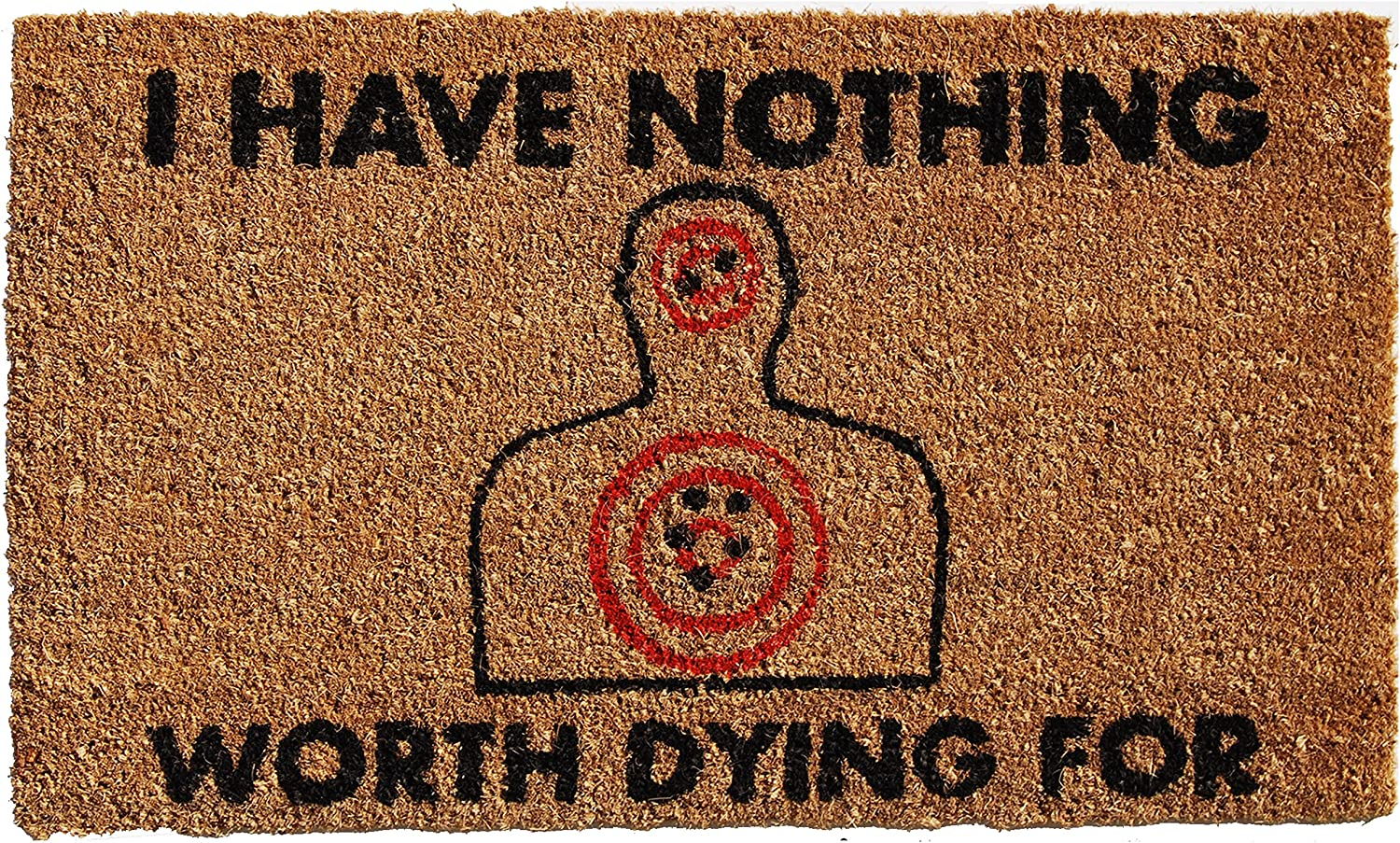 Calloway Super special price Mills 121541729 Nothing Worth for Dying Doormat 17