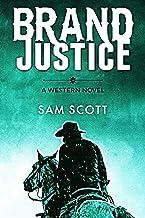 Brand Justice: A Classic Western (Western Justice Book 1)