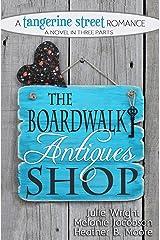 The Boardwalk Antiques Shop (A Tangerine Street Romance Book 2) Kindle Edition