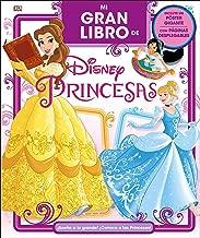 Mi Gran Libro de Disney Princesas (Spanish Edition)