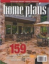 Designer Dream Homes Presents Home Plans for Outdoor Living Issue 34 August/September 2015