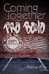 Coming Together: Pro Bono Kindle Edition