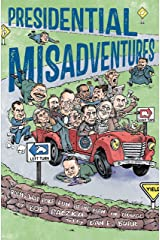 Presidential Misadventures: Poems That Poke Fun at the Man in Charge Kindle Edition