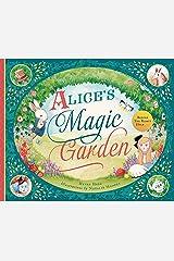 Alice's Magic Garden: Before the Rabbit Hole . . . Hardcover