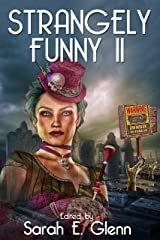 Strangely Funny II Kindle Edition